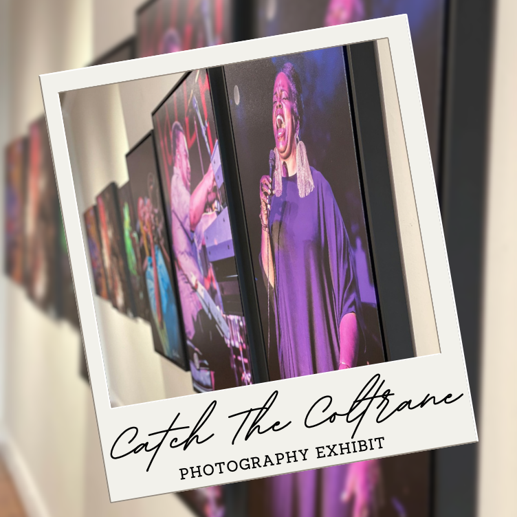Catch the Coltrane Photography Exhibit - things to do in high point nc